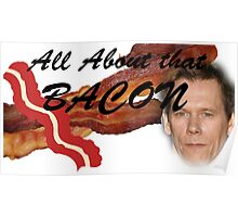 All about that Bacon! Poster