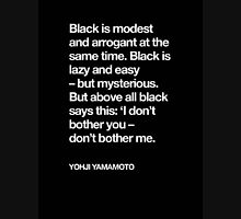 YOHJI YAMAMOTO BLACK IS EVERYTHING Unisex T-Shirt