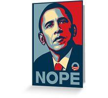 Obama Nope Greeting Card