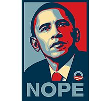 Obama Nope Photographic Print