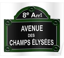 Champs Elysees Road Sign Replica Design Poster