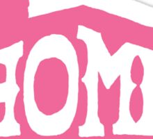 Home Born - Pink Sticker