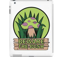 Beware the Bush iPad Case/Skin
