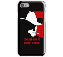 Coolest way to commit suicide iPhone Case/Skin