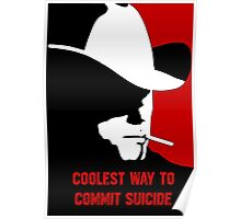 Coolest way to commit suicide Poster