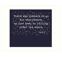 Under the stars. Kerouac Art Print