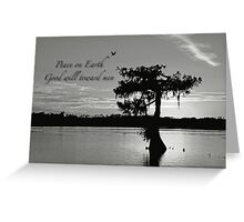 Peace on earth . . . Good will toward men Greeting Card