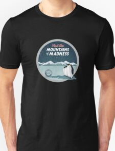 Visit the Mountains of Madness Unisex T-Shirt