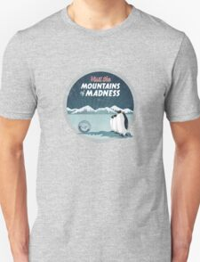Visit the Mountains of Madness T-Shirt