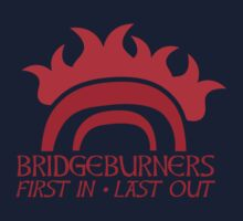 BRIDGEBURNERS BRIDGE BURNERS (new) fan art FIRST IN LAST OUT medieval Kids Clothes