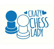 Crazy Chess Lady with chess pieces pawns Art Print