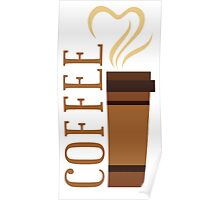 Coffee! I love coffee! Poster