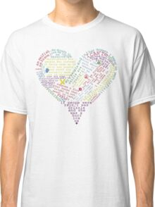 Quote heart Classic T-Shirt