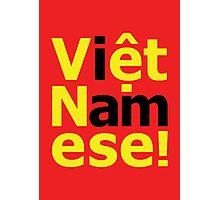 i am Việt Namese! Photographic Print