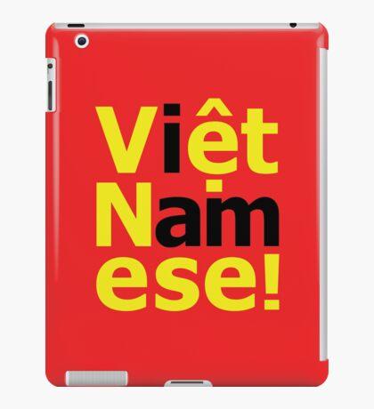 i am Việt Namese! iPad Case/Skin
