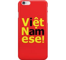 i am Việt Namese! iPhone Case/Skin