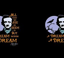 Edgar Allan Poe Dream Within a Dream by TropicalToad