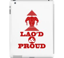 LAO'D & PROUD iPad Case/Skin