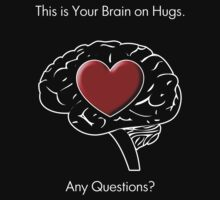 This is Your Brain on Hugs by Samuel Sheats