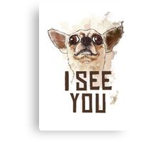 Funny Chihuahua watercolor - I see you Canvas Print