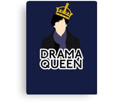 Sherlock - Drama Queen Canvas Print