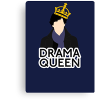 Sherlock - Drama Queen Canvas Print