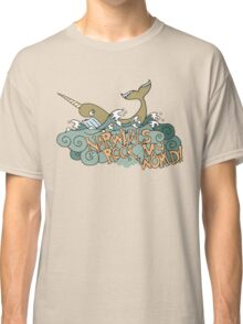 Narwhals Rock My World! Classic T-Shirt