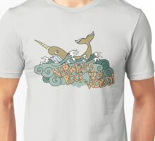 Narwhals Rock My World! Unisex T-Shirt
