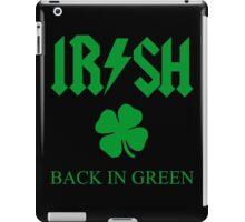 IRISH - BACK IN GREEN CLOVER iPad Case/Skin