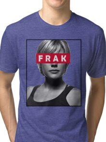 Starbuck - Frak - Battlestar Galactica Tri-blend T-Shirt