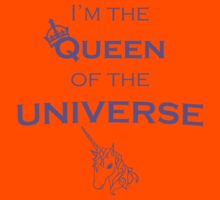"""I'm the QUEEN of the UNIVERSE"" - Funny Clothes and Cases Kids Tee"