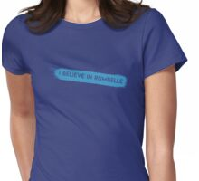 Once Upon a Time - I believe in Rumbelle Womens Fitted T-Shirt