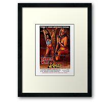 BARBED WIRE DOLLS B MOVIE Framed Print