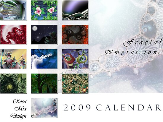 2009 Fractal Impressions Calendar by rocamiadesign