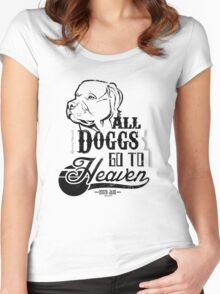 All Doggs Go To Heaven Women's Fitted Scoop T-Shirt