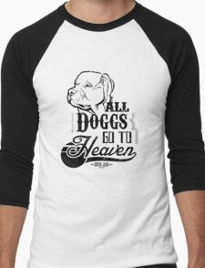 All Doggs Go To Heaven Men's Baseball ¾ T-Shirt