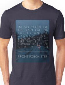 Front Porch Step - Drown Unisex T-Shirt