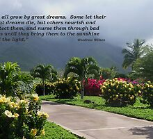 """We All Grow By Great Dreams...""  by Marjorie Wallace"