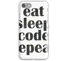 eat sleep code iPhone Case/Skin