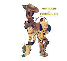 You've got a friend in me. by KeriiLynne