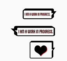 I Am a Work in Progress Womens Fitted T-Shirt