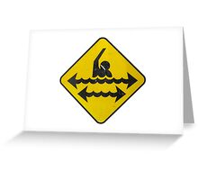 Dangerous Swimming Greeting Card