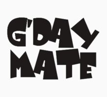 G'day Mate by Joanne Byron