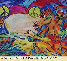 Ive Thrown You A PEACE Ball by Dianne Connolly