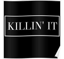 Killin It Poster
