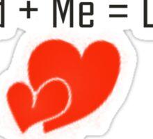 Edward + Me = Love !!!!!!!! Sticker