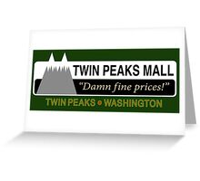 Twin Peaks Mall Greeting Card