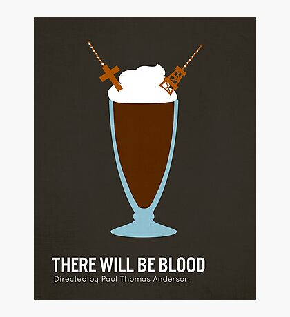 There Will Be Blood minimalist print Photographic Print