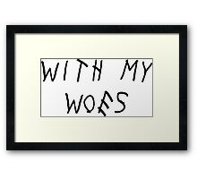 With My Woes Framed Print