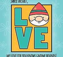 Love Knows Gnome Bounds by NestToNest